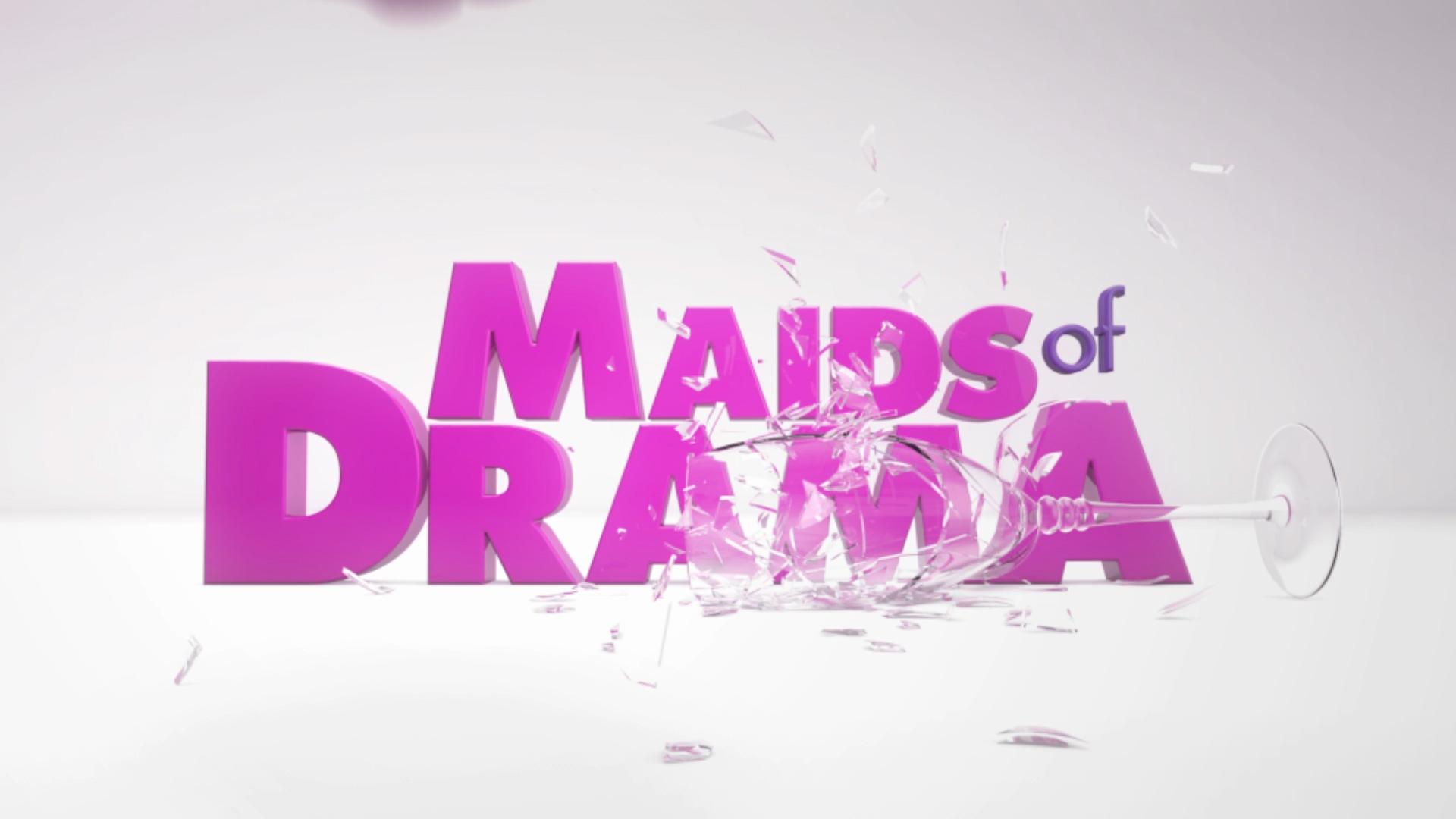 Maids of Drama